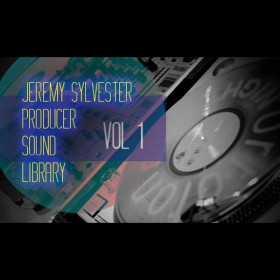 Jeremy Sylvester Producer Sound Library Vol. 1